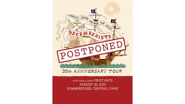 Decemberists Postponed