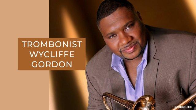 Trombonist-Wycliffe-Gordon-sfw.jpg