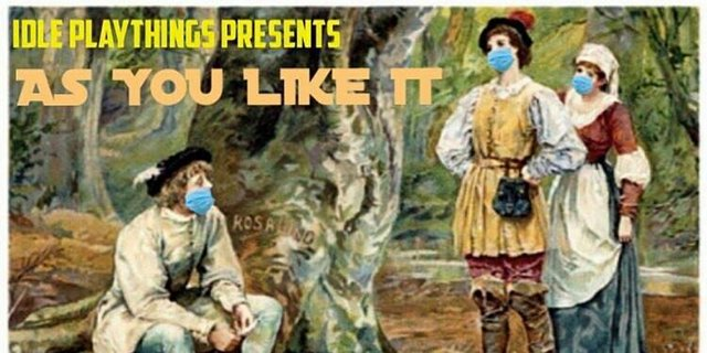 Idle Playthings: As You Like It
